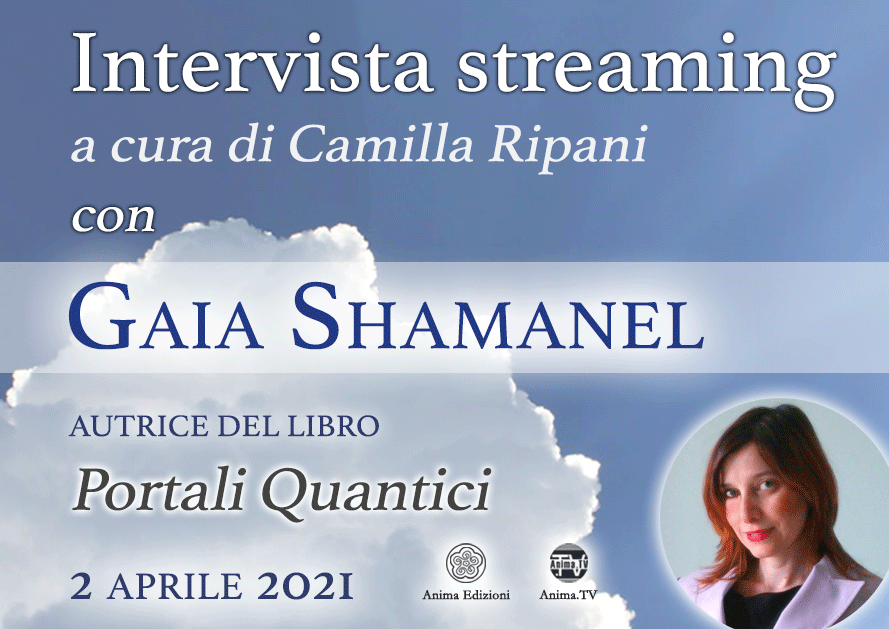Intervista streaming con Gaia Shamanel @ Diretta streaming