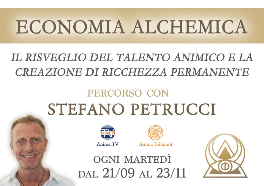 Economia Alchemica – Percorso con Stefano Petrucci – Incontro 5 (Diretta streaming) @ Diretta streaming