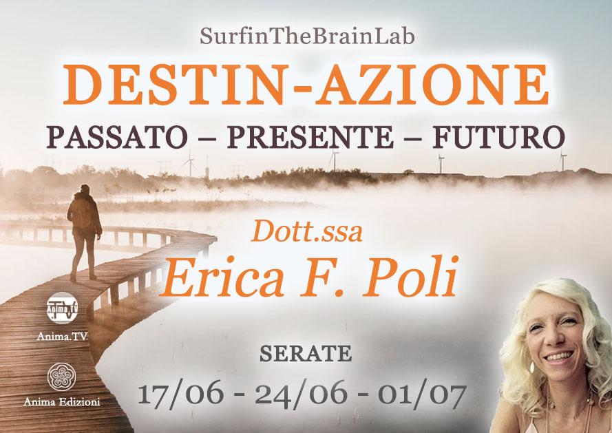 Destin-azione: Futuro – Serata con Erica F. Poli (Diretta streaming + Live) @ Diretta streaming + Live