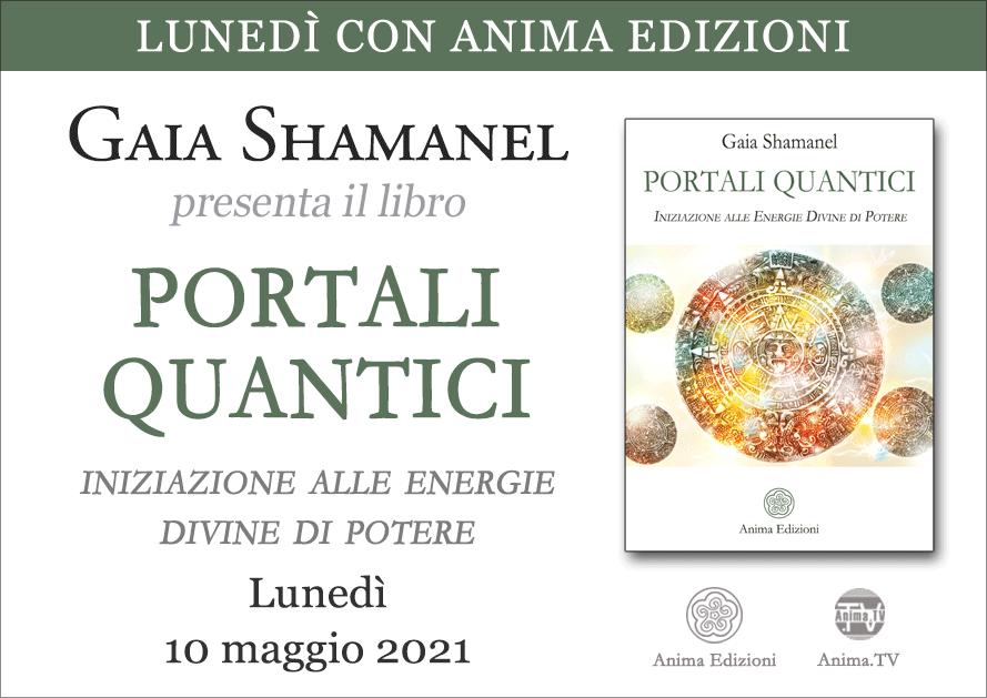 Portali Quantici – Presentazione libro con Gaia Shamanel @ Diretta streaming
