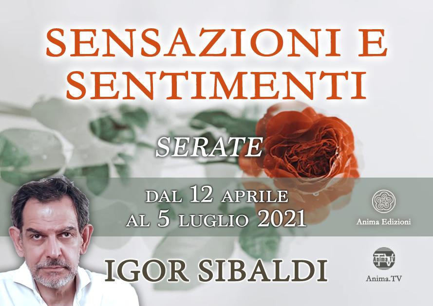 Sensazioni e sentimenti – Serata con Igor Sibaldi (Diretta streaming + Live) @ Diretta streaming