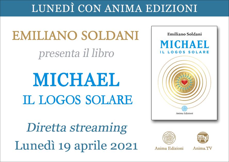 Michael. Il Logos Solare – Diretta streaming con Emiliano Soldani @ Diretta streaming