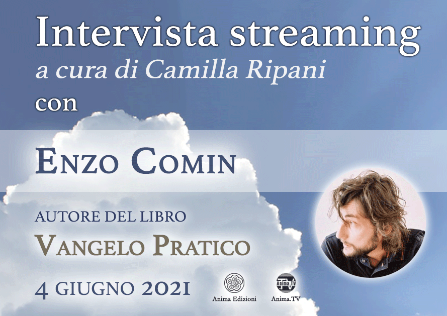 Intervista streaming con Enzo Comin – Vangelo Pratico @ Diretta streaming