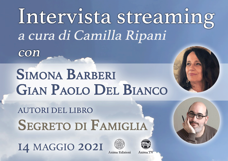 Intervista streaming con Simona Barberi e Gian Paolo Del Bianco @ Diretta streaming