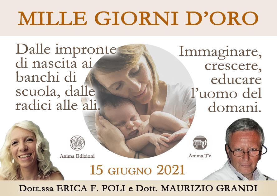 Mille giorni d'oro – Workshop con Erica F. Poli e Maurizio Grandi (Diretta streaming + Live) @ Diretta streaming + Live (dal vivo)
