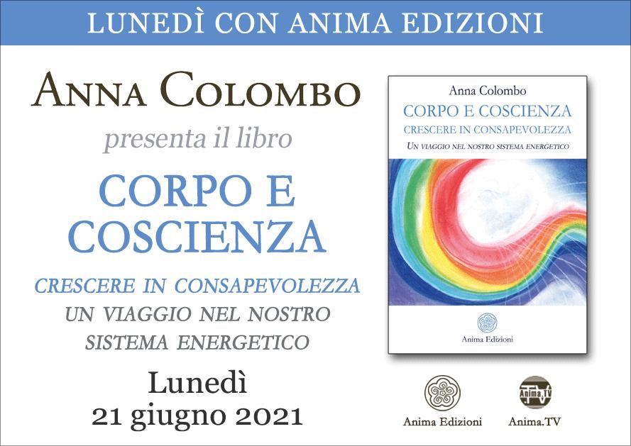 Corpo e Coscienza – Presentazione libro con Anna Colombo @ Diretta streaming