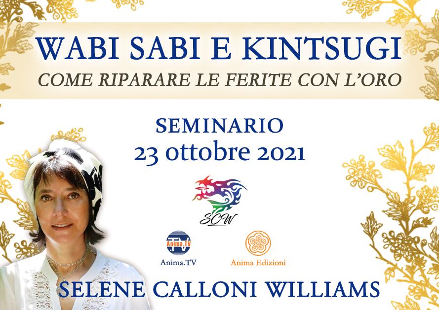 Wabi Sabi e Kintsugi – Seminario con Selene Calloni Williams (Diretta streaming) @ Diretta streaming