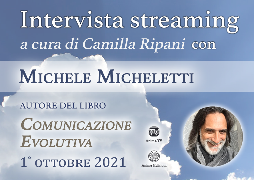 Intervista streaming con Michele Micheletti – Comunicazione Evolutiva @ Diretta streaming