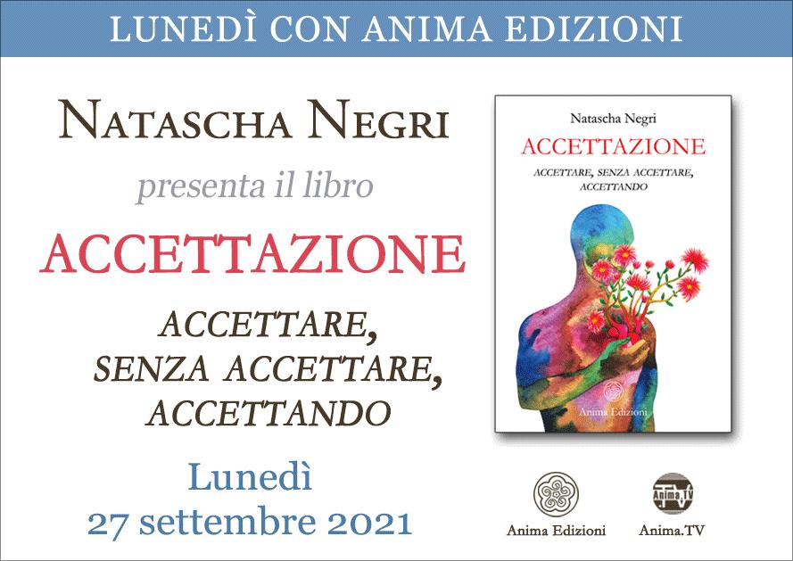 Accettazione – Presentazione libro con Natascha Negri (Diretta streaming) @ Diretta streaming