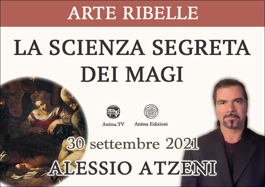 Arte Ribelle: La scienza segreta dei Magi – Workshop con Alessio Atzeni (Diretta streaming) @ Diretta streaming